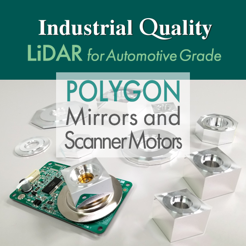 For LiDAR scanning solution Polygon Mirrors and Scanner Motor